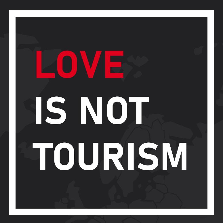 love is not tourism - <b>Стосунки на відстані в пандемію:</b> як #LoveIsNotTourism допомагає парам в усьому світі - Заборона